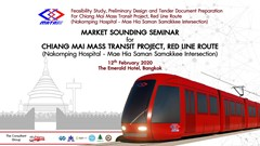 Market Sounding Seminar For Chiangmai Mass Transit Project Red Line Document